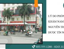 Tại sao Phòng khám Nam khoa 52 Nguyễn Trãi là địa chỉ uy tín hàng đầu hiện nay?