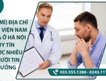 [Chia sẻ] Địa chỉ bệnh viện nam khoa ở hà nội uy tín được nhiều người tin tưởng
